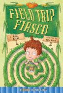 Field Trip Fiasco