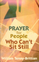 Prayer for People who Can t Sit Still