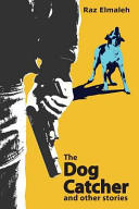 The Dog Catcher and Other Stories
