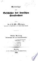 Beiträge zur Geschichte des deutschen Strafrechtes