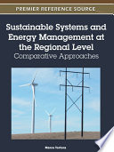 Sustainable Systems and Energy Management at the Regional Level  Comparative Approaches Book