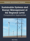 Sustainable Systems and Energy Management at the Regional Level  Comparative Approaches