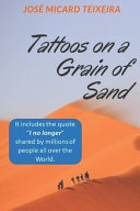 Tattoos on a Grain of Sand