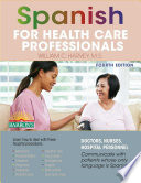 Spanish for Health Care Professionals