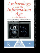 Archaeology and the Information Age