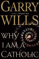Why I Am a Catholic [Pdf/ePub] eBook