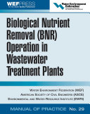 Biological Nutrient Removal  BNR  Operation in Wastewater Treatment Plants