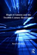 Hugh of Amiens and the Twelfth-Century Renaissance Pdf/ePub eBook