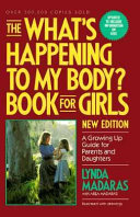 The What s Happening to My Body  Book for Girls