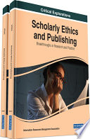 Scholarly Ethics and Publishing  Breakthroughs in Research and Practice