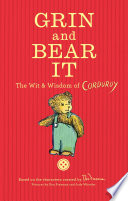 Grin and Bear It  The Wit   Wisdom of Corduroy