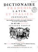 Dictionnaire italien, latin et français... Dictionnaire français, latin et italien..., par M. l'abbé Antonini