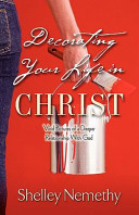 Decorating Your Life in Christ