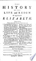 The History of the Life and Reign of Queen Elizabeth