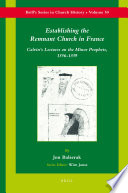Read Online Establishing the Remnant Church in France For Free