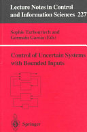Control of Uncertain Systems with Bounded Inputs