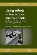 Using Robots in Hazardous Environments