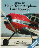How to Make Your Airplane Last Forever