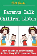 Parents Talk  Children Listen
