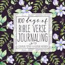 100 Days of Bible Verse Journaling