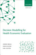 Decision Modelling for Health Economic Evaluation