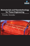 Biomaterials and Nanotechnology for Tissue Engineering