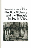 Pdf Political Violence and the Struggle in South Africa