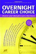 Overnight Career Choice