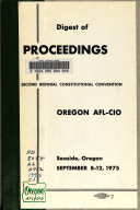 Digest Of Proceedings Of The Biennial Constitutional Convention Oregon Afl Cio