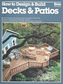 How to Design & Build Decks & Patios