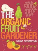 Organic Fruit Gardener