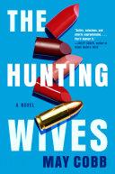 The Hunting Wives Pdf/ePub eBook