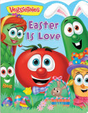VeggieTales  Easter Is Love