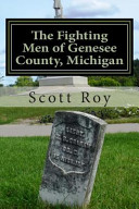 The Fighting Men Of Genesee County Michigan