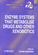 Enzyme Systems That Metabolise Drugs And Other Xenobiotics Book PDF