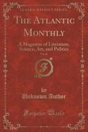 The Atlantic Monthly  Vol  28