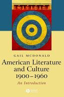 American Literature and Culture  1900   1960