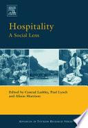 """Hospitality: A Social Lens"" by Conrad Lashley, Paul Lynch, Alison J. Morrison"