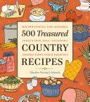 500 Treasured Country Recipes from Martha Storey and Friends [Pdf/ePub] eBook