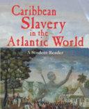 Caribbean Slavery in the Atlantic World Book