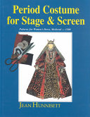Period Costume for Stage   Screen