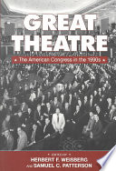 Great Theatre  : The American Congress in the 1990s