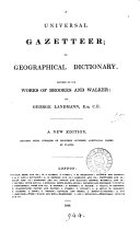 A universal gazetteer; or, Geographical dictionary of the world