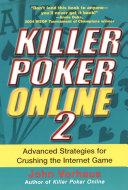 Pdf Killer Poker Online/2: Advanced Strategies For Crushing The Internet Game