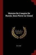 Histoire de L'Empire de Russie, Sous Pierre-Le-Grand