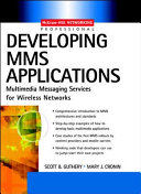 Developing MMS Applications