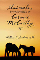 Animals in the Fiction of Cormac McCarthy