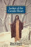 Seeker of the Gentle Heart