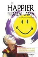 Be Happier Than the Dalai Lama