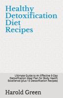 Healthy Detoxification Diet Recipes
